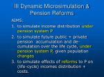 iii dynamic microsimulation pension reforms