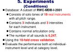 5 experiments conditions