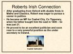roberts irish connection
