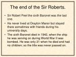 the end of the sir roberts
