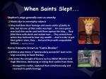 when saints slept