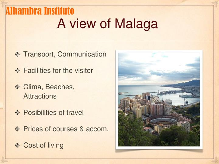 A view of malaga