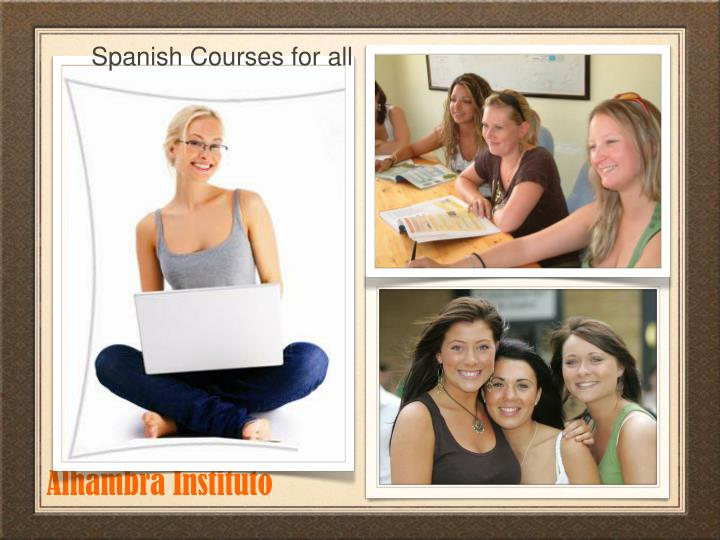 Spanish Courses for all