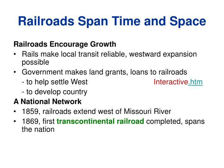 Railroads span time and space