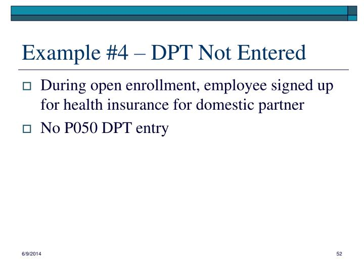 Example #4 – DPT Not Entered
