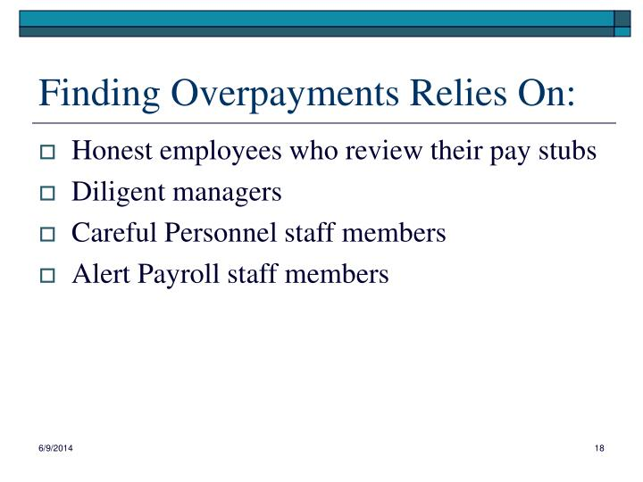Finding Overpayments Relies On: