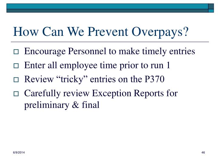 How Can We Prevent Overpays?