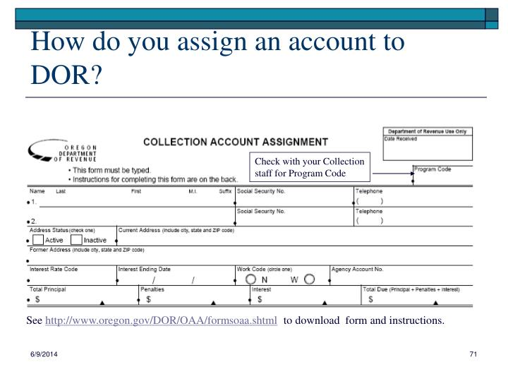 How do you assign an account to DOR?