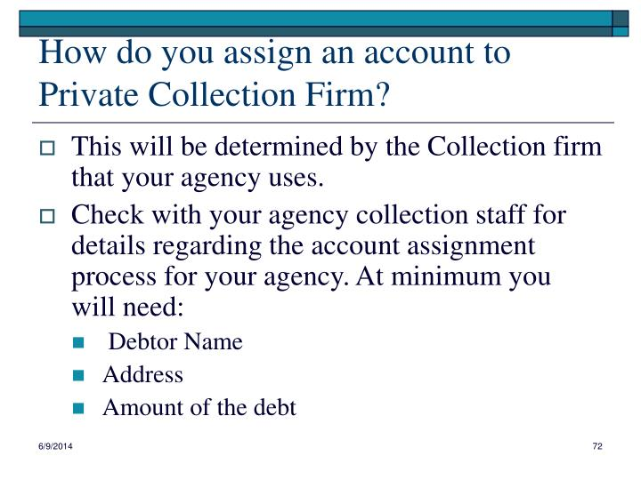 How do you assign an account to Private Collection Firm?