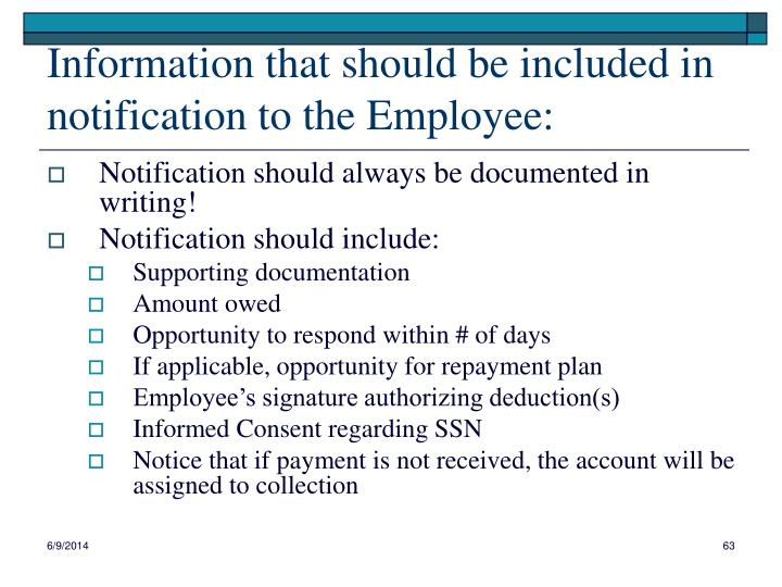 Information that should be included in notification to the Employee: