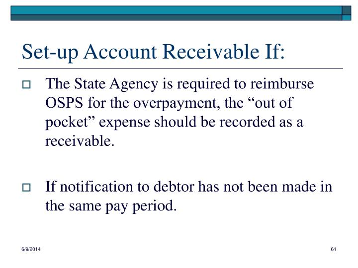 Set-up Account Receivable If: