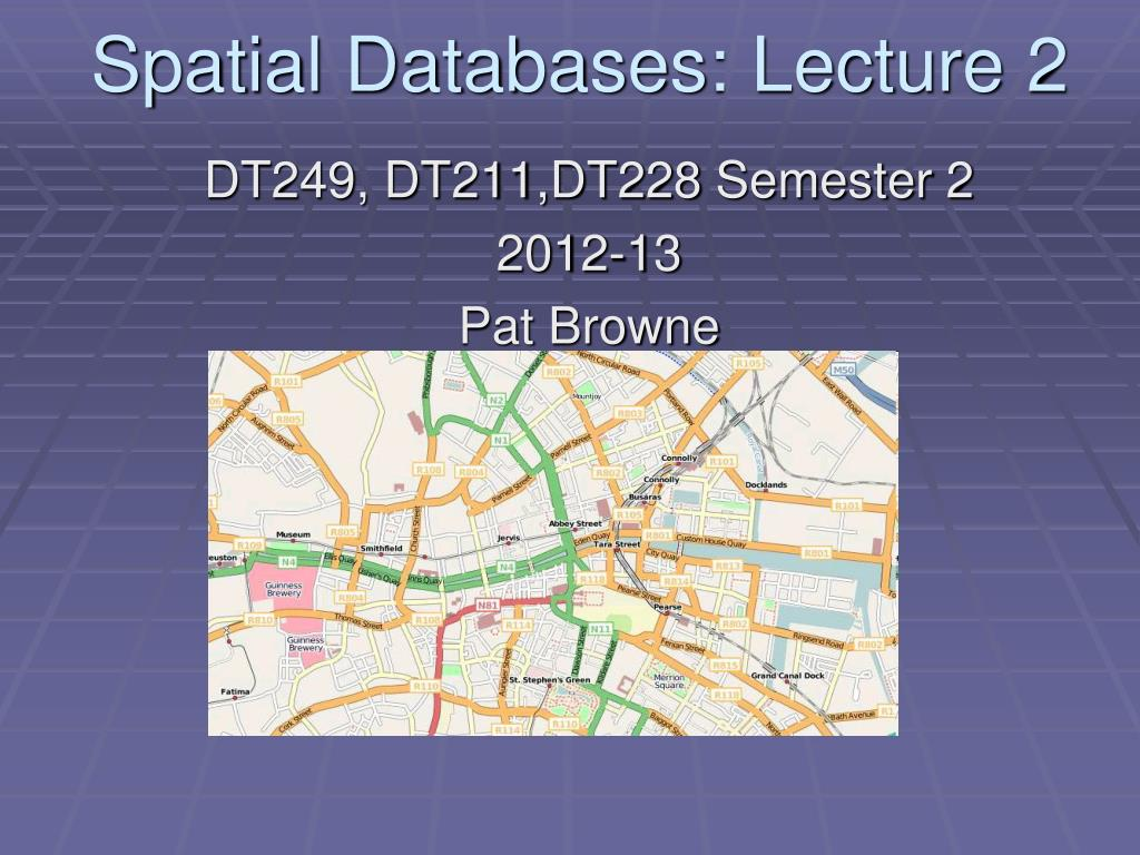 spatial databases lecture 2 l.