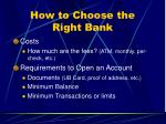 how to choose the right bank4
