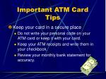 important atm card tips