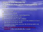 identified projects 2 4 primary education improvement plan
