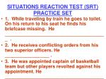 situations reaction test srt practice set