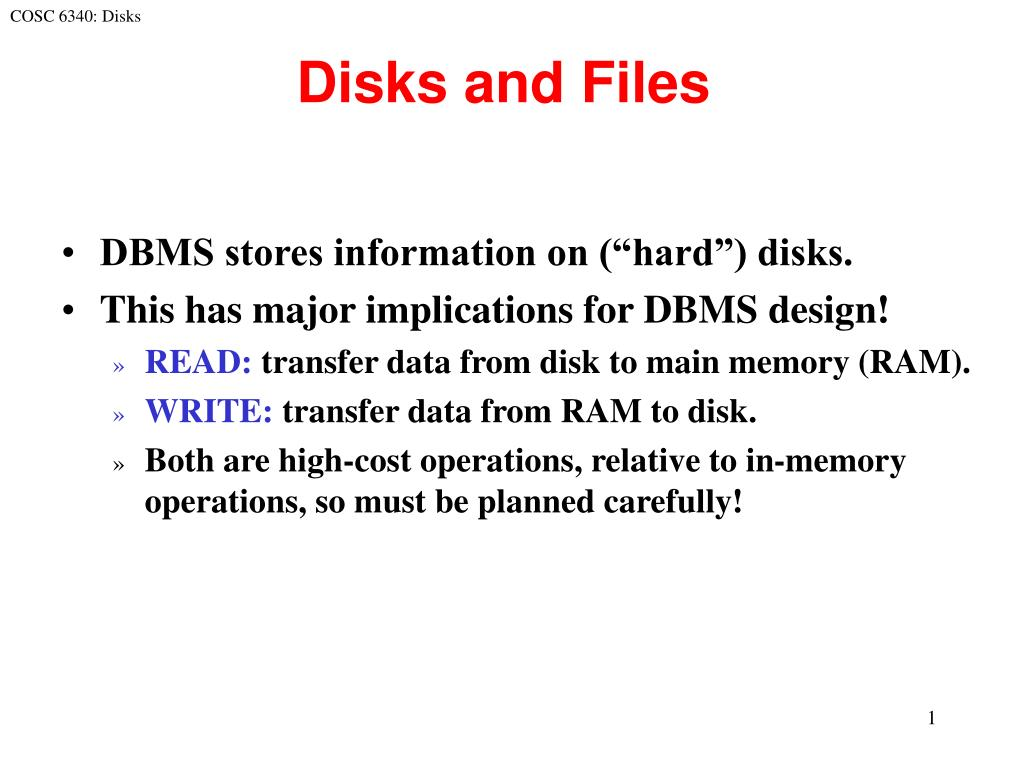 disks and files l.