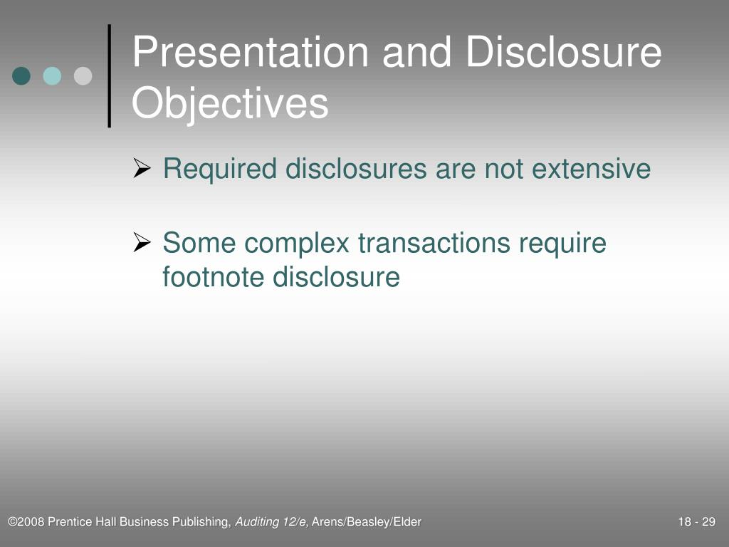 Presentation and Disclosure Objectives