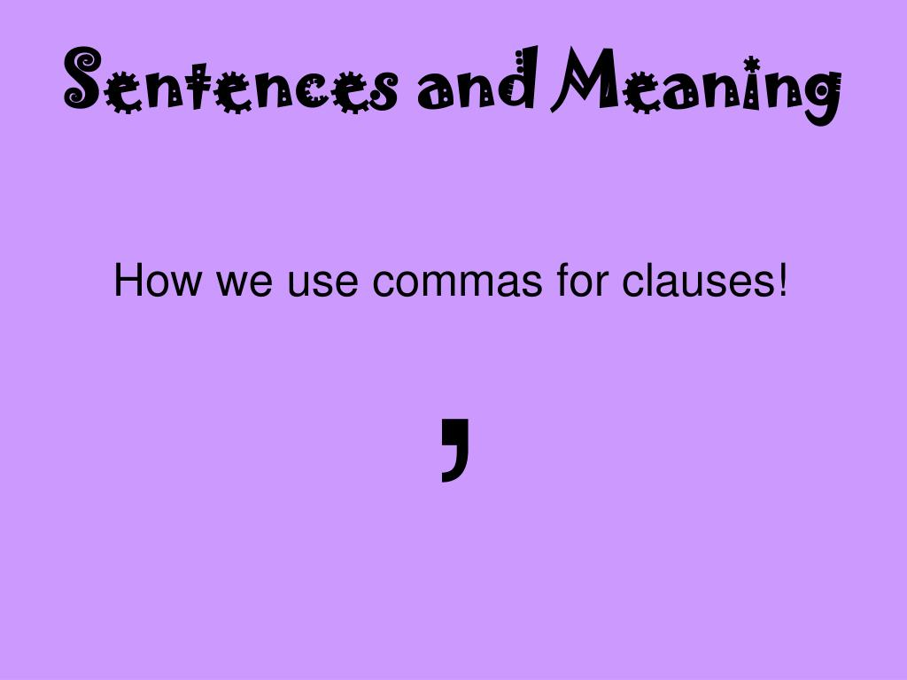 sentences and meaning l.