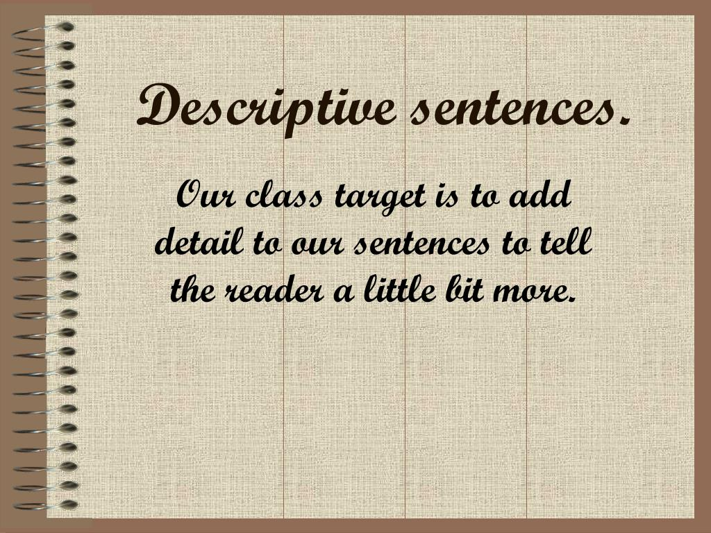 descriptive sentences l.