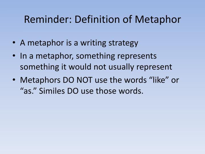 Reminder definition of metaphor