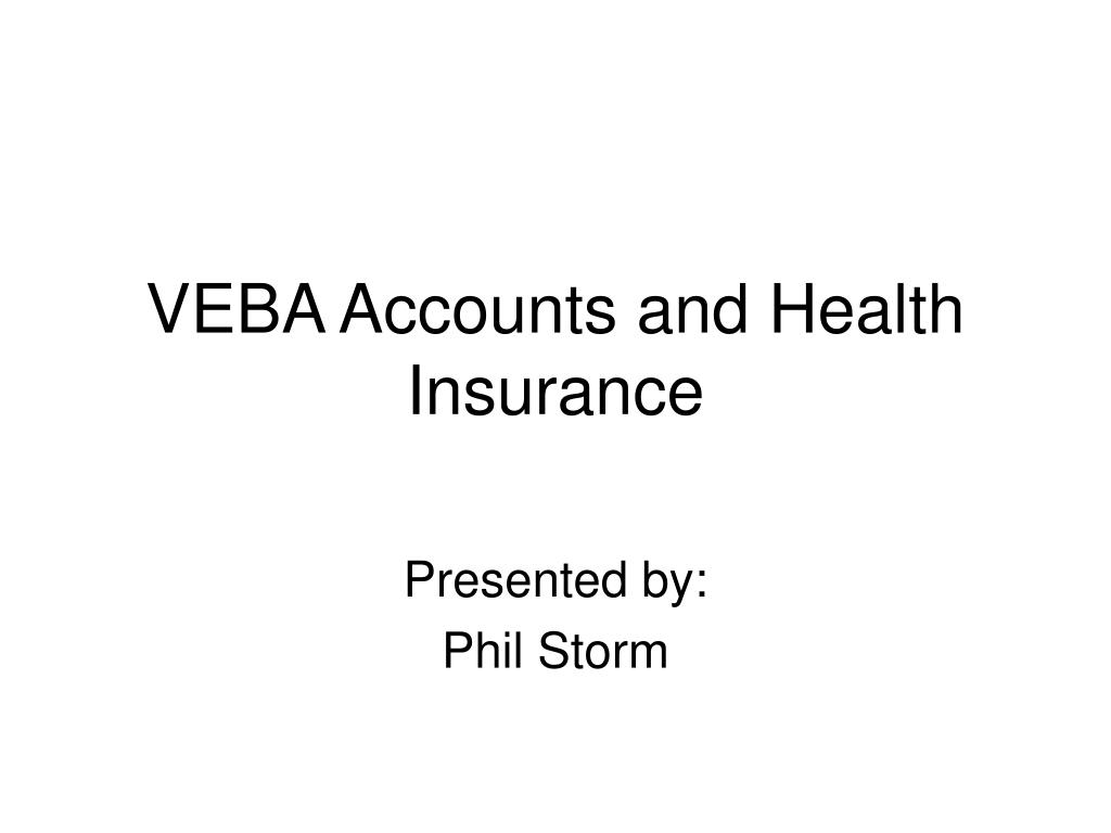 veba accounts and health insurance l.