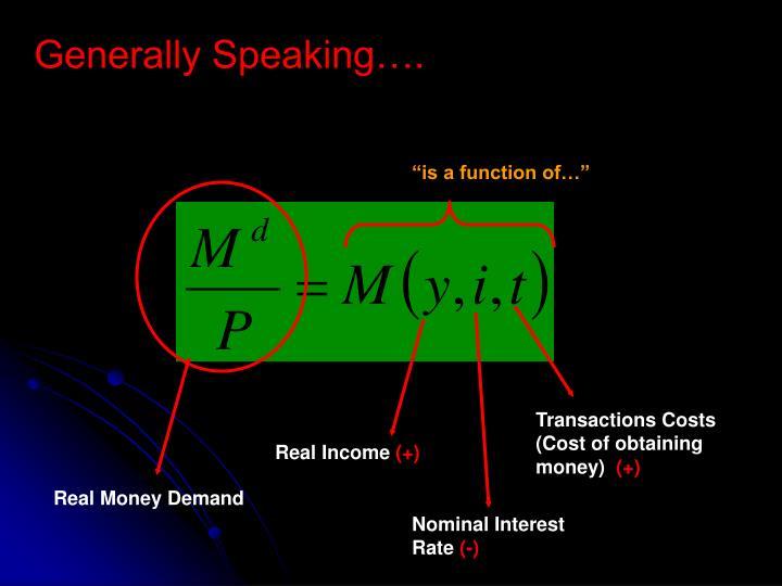 Generally Speaking….