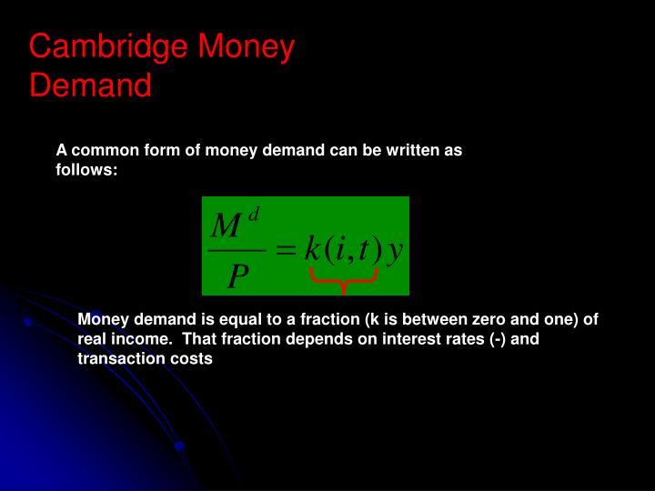 Cambridge Money Demand