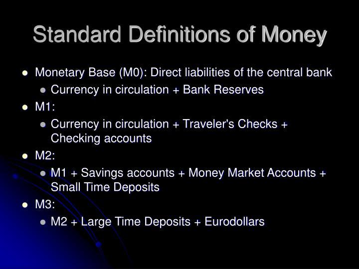 Standard definitions of money