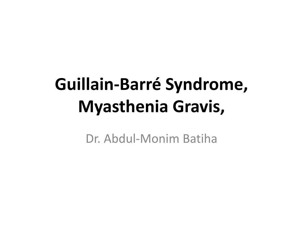 guillain barr syndrome myasthenia gravis l.