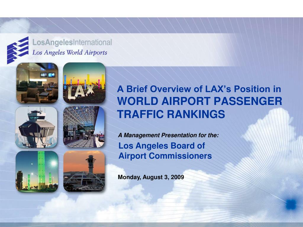 A Brief Overview of LAX's Position in