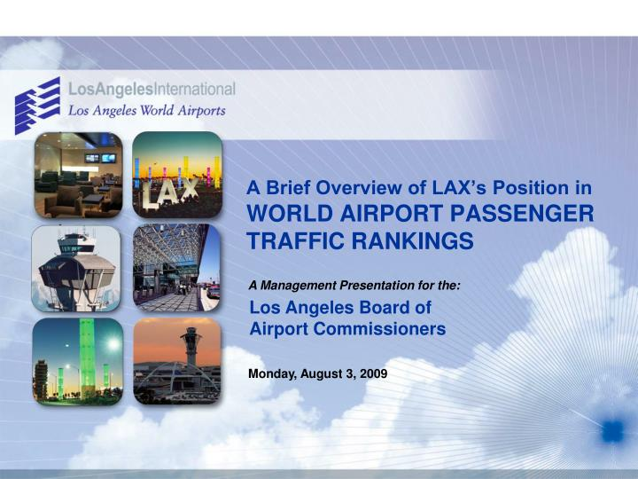 A brief overview of lax s position in world airport passenger traffic rankings