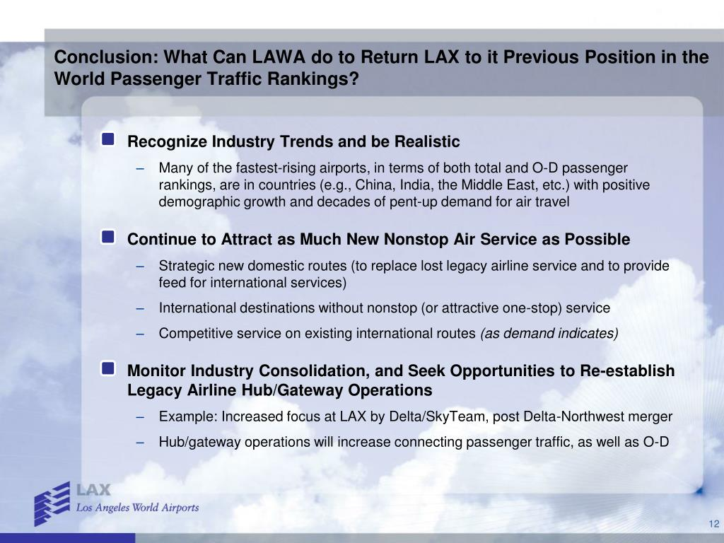 Conclusion: What Can LAWA do to Return LAX to it Previous Position in the World Passenger Traffic Rankings?