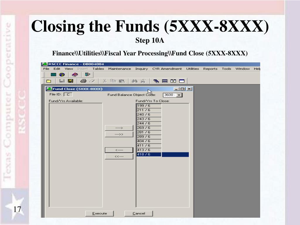 Closing the Funds (5XXX-8XXX)