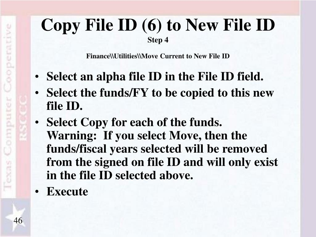 Copy File ID (6) to New File ID