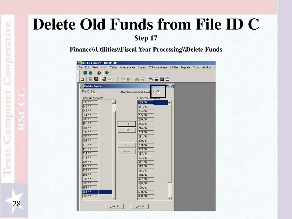 Delete Old Funds from File ID C