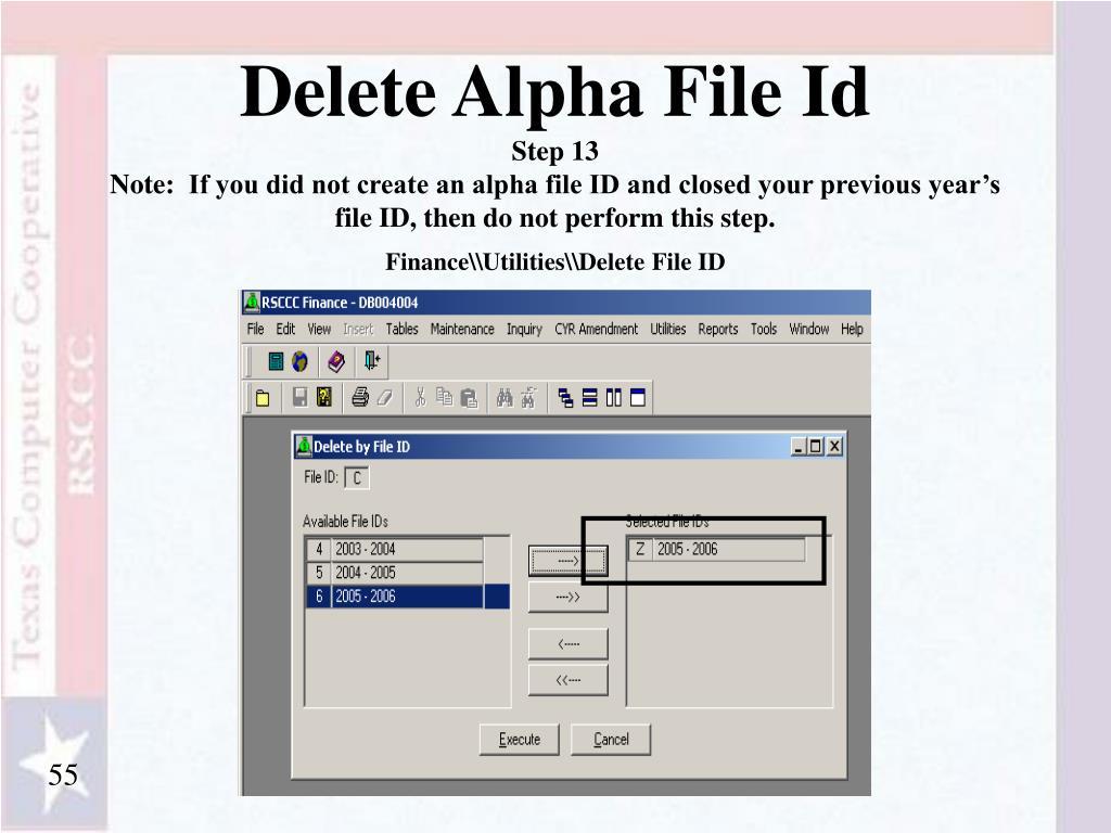 Delete Alpha File Id