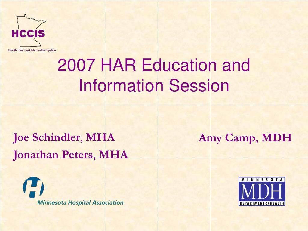 2007 har education and information session l.