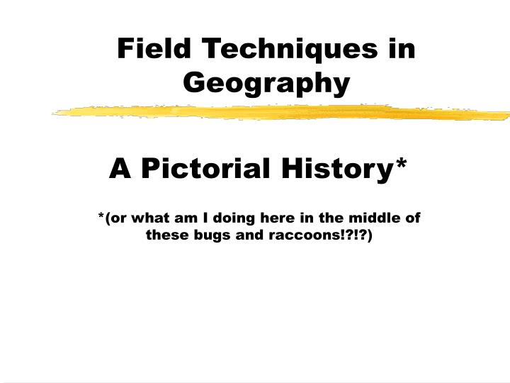 field techniques in geography n.