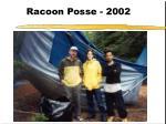 racoon posse 2002