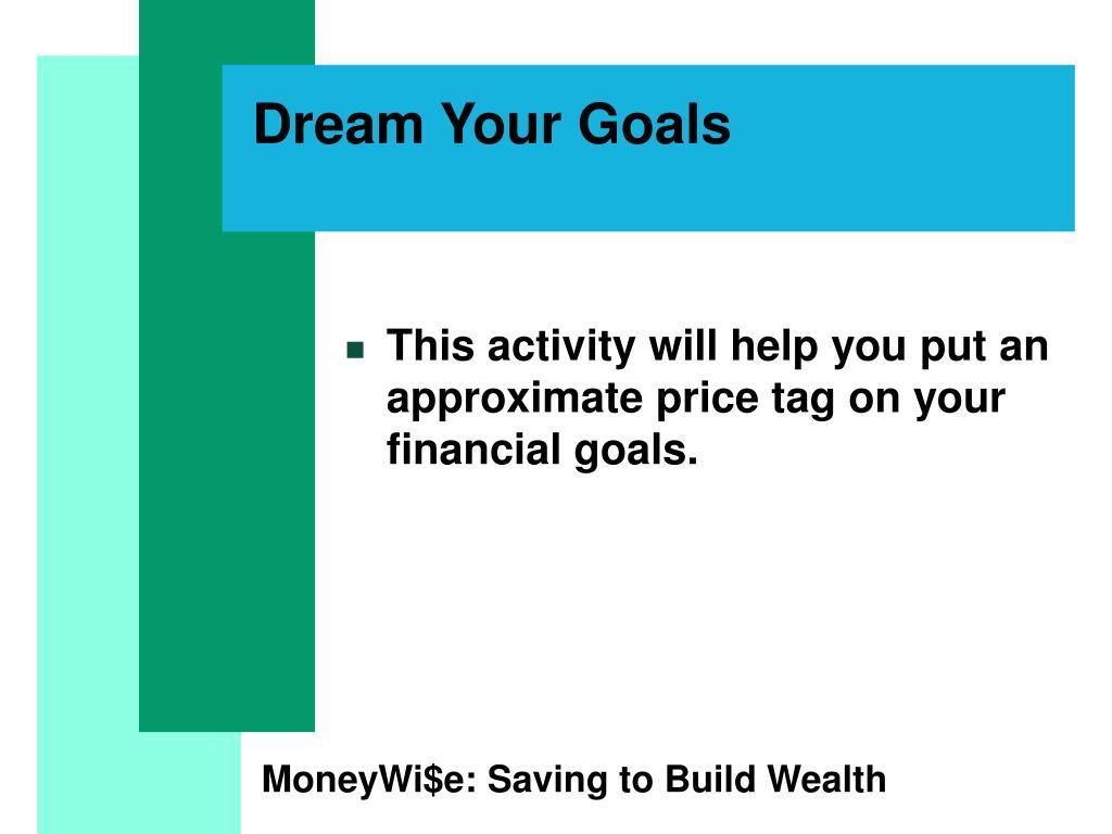 Dream Your Goals