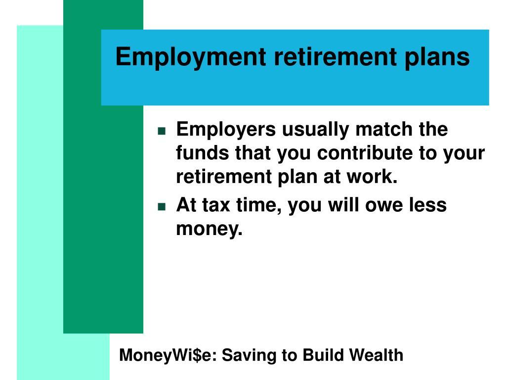 Employment retirement plans