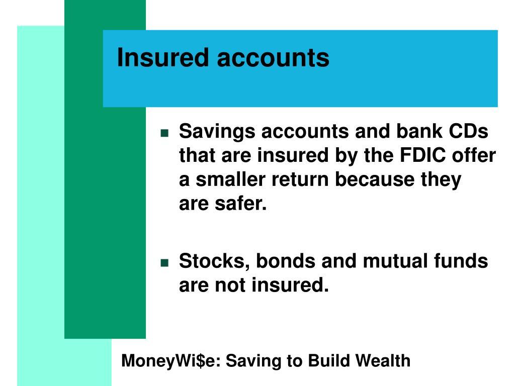 Insured accounts