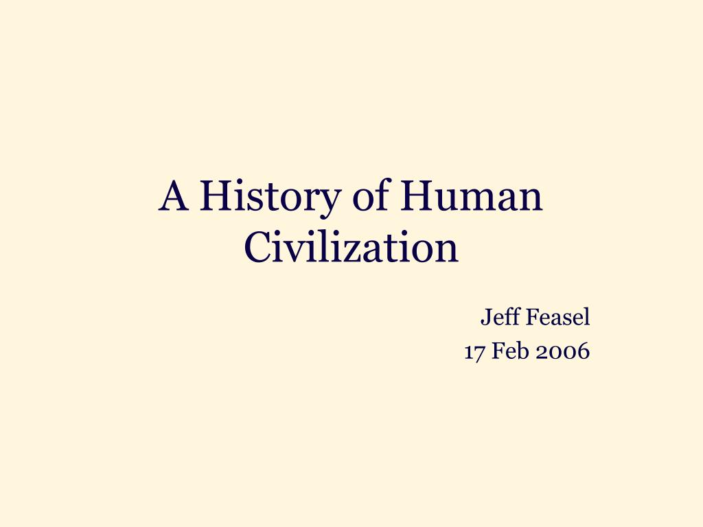 a history of human civilization l.