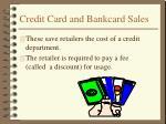 credit card and bankcard sales