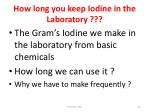 how long you keep iodine in the laboratory