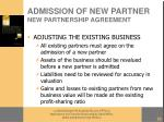admission of new partner new partnership agreement