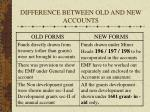 difference between old and new accounts23