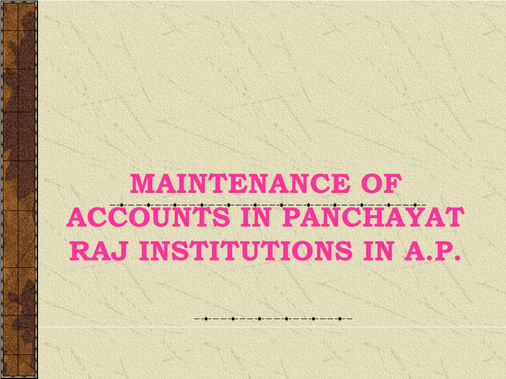 maintenance of accounts in panchayat raj institutions in a p l.
