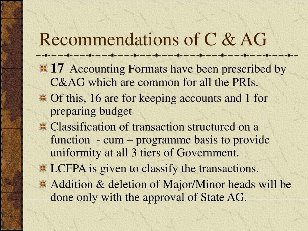 Recommendations of C & AG